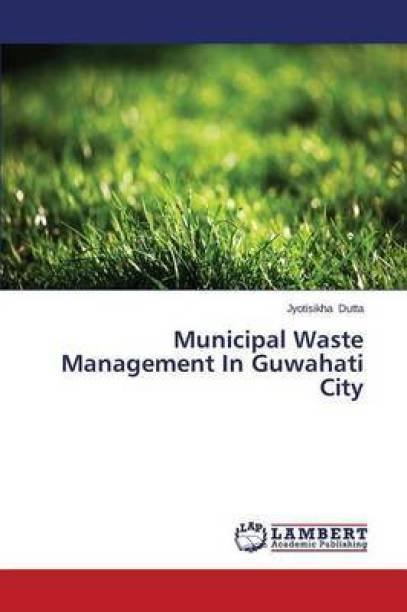 Municipal Waste Management In Guwahati City
