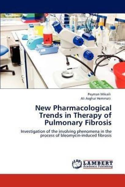 New Pharmacological Trends in Therapy of Pulmonary Fibrosis