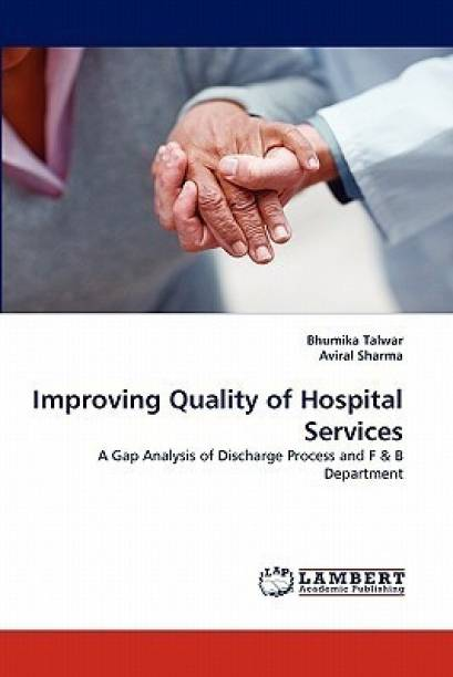 Improving Quality of Hospital Services