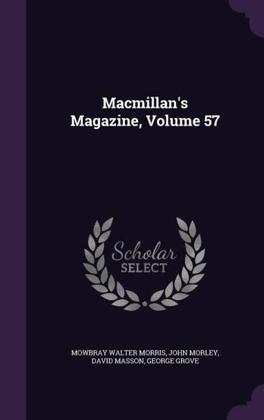 Macmillan's Magazine, Volume 57