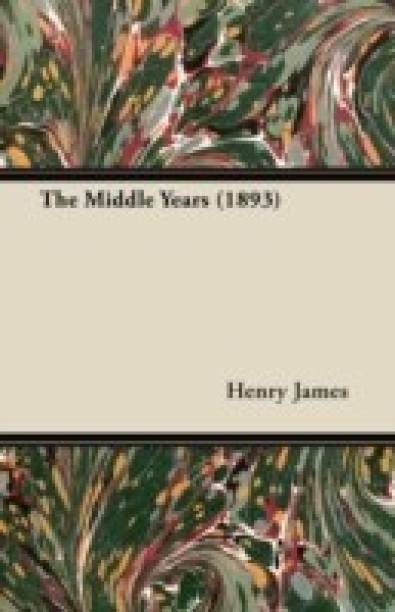 The Middle Years (1893)