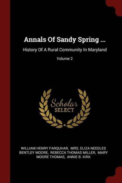 Annals of Sandy Spring ...