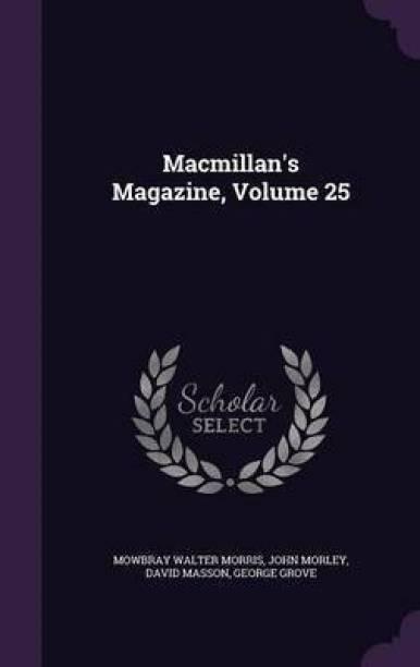 MacMillan's Magazine, Volume 25