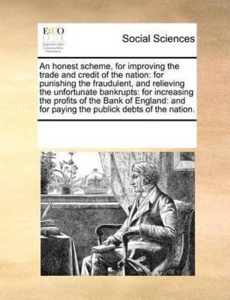 An Honest Scheme, for Improving the Trade and Credit of the Nation