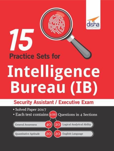15 Practice Sets for Intelligence Bureau (Ib)