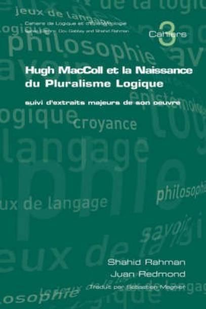 Hugh MacColl et la Naissance de Pluralisme Logique
