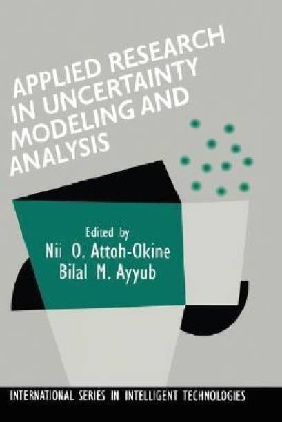 Applied Research in Uncertainty Modeling and Analysis