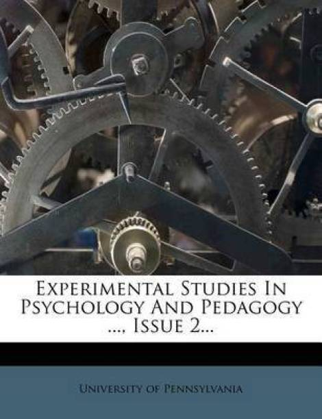 Experimental Studies in Psychology and Pedagogy ..., Issue 2...