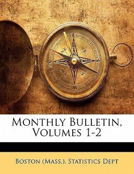 Monthly Bulletin, Volumes 1-2