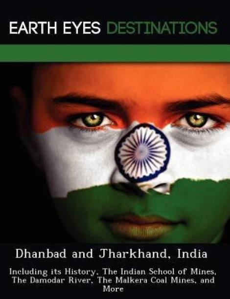 Dhanbad and Jharkhand, India