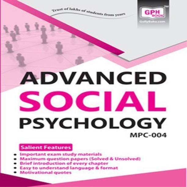 MPC004 Advanced Social Psychology (IGNOU Help book for MPC-004 in English Medium)