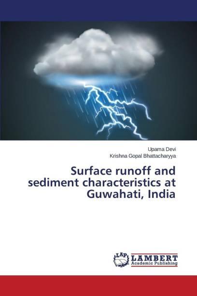 Surface Runoff and Sediment Characteristics at Guwahati, India