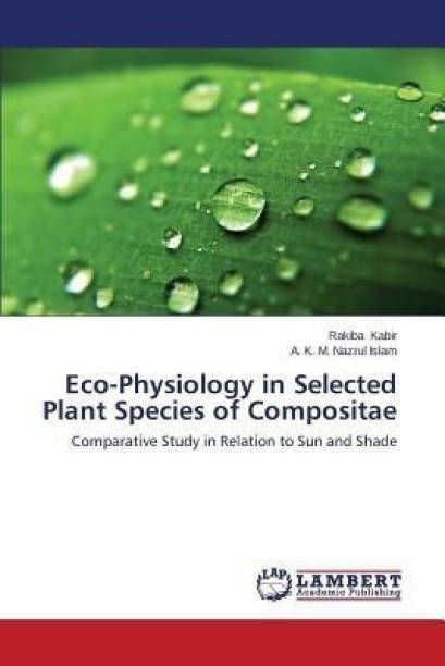 Eco-Physiology in Selected Plant Species of Compositae