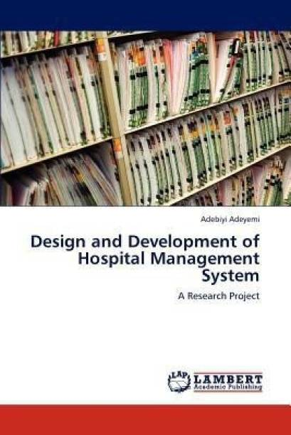Design and Development of Hospital Management System