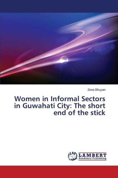 Women in Informal Sectors in Guwahati City