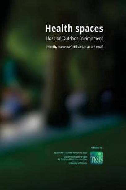 Health Spaces. Hospital Outdoor Environment