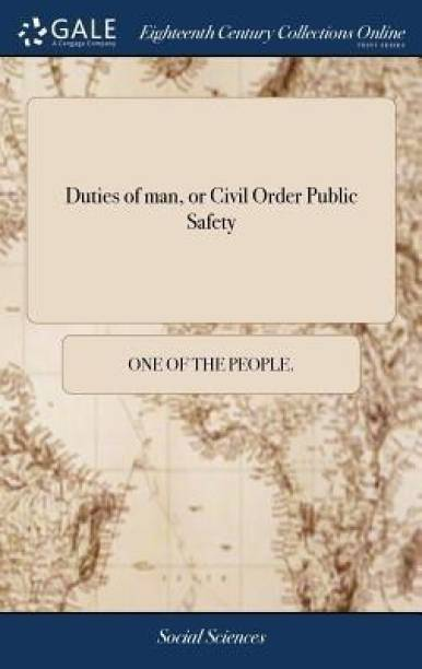 Duties of Man, or Civil Order Public Safety