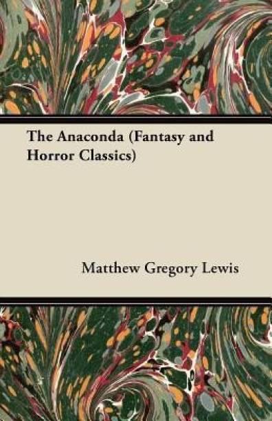 The Anaconda (Fantasy and Horror Classics)