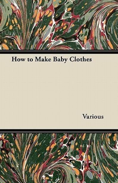 How to Make Baby Clothes