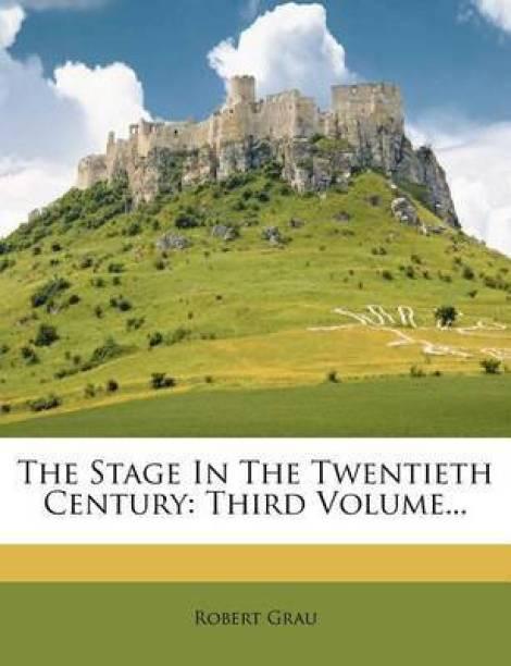 The Stage in the Twentieth Century