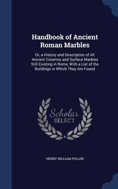 Handbook of Ancient Roman Marbles