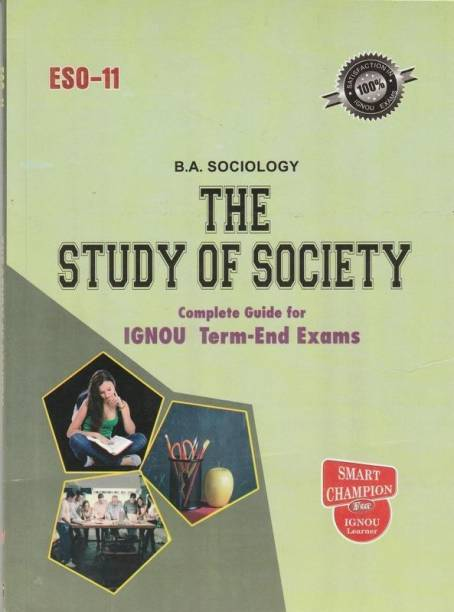 IGNOU ESO 11 The Study Of Society In English Medium With Previous Years Solved Question Papers
