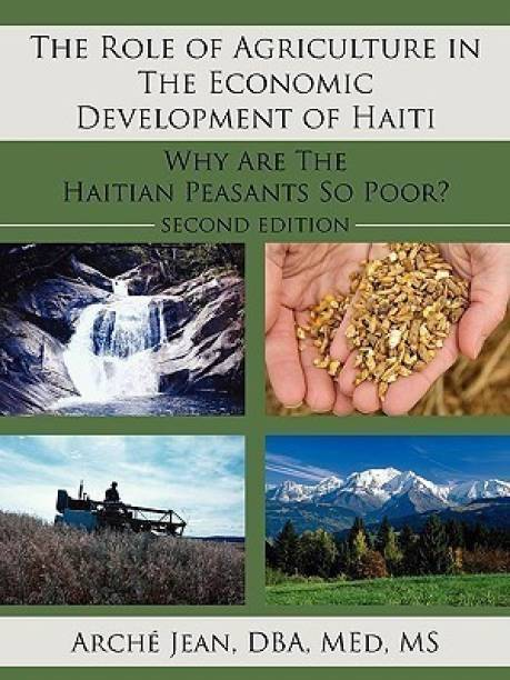 The Role of Agriculture in The Economic Development of Haiti