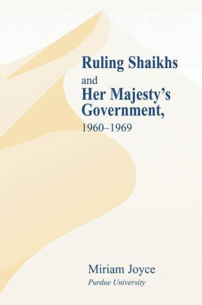 Ruling Shaikhs and Her Majesty's Government
