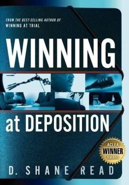 Winning at Deposition