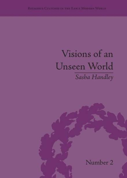 Visions of an Unseen World
