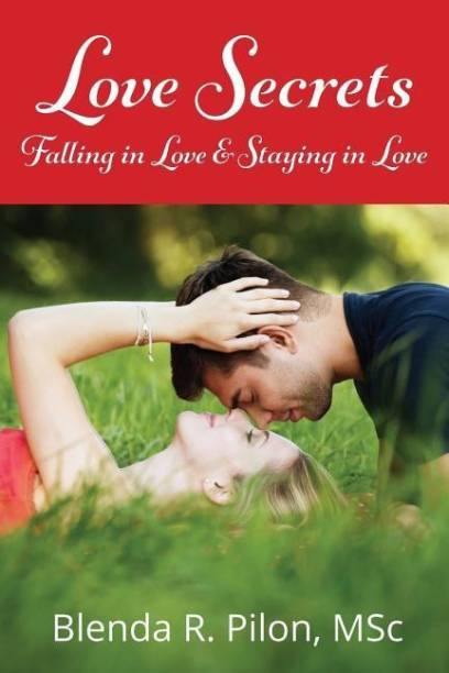 LOVE SECRETS, Falling in Love and Staying in Love