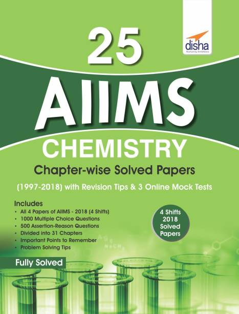 25 AIIMS Chemistry Chapter-wise Solved Papers (1997-2018) with Revision Tips & 3 Online Mock Tests
