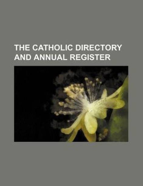 The Catholic Directory and Annual Register