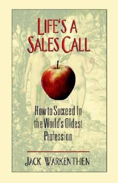 Life's a Sales Call