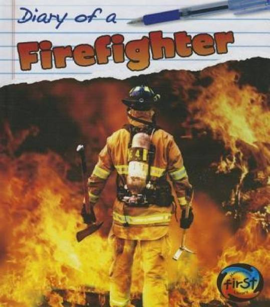 Diary of a Firefighter