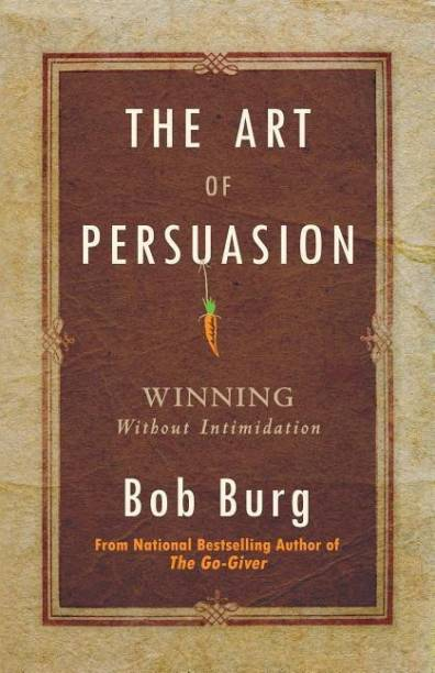 Art of Persuasion
