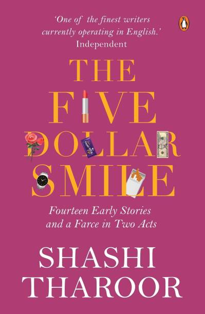 The Five Dollar Smile - Fourteen Early Stories and a Farce in Two Acts