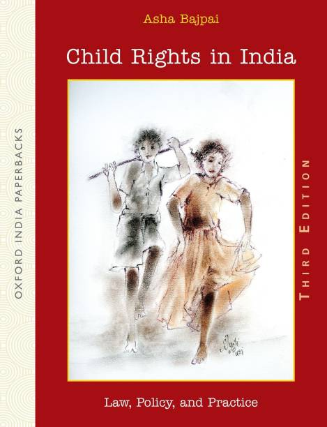 Child Rights in India - Law, Policy and Practice