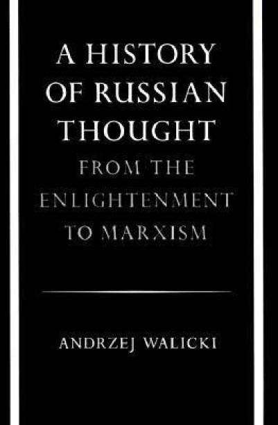 A History of Russian Thought from the Enlightenment to Marxism