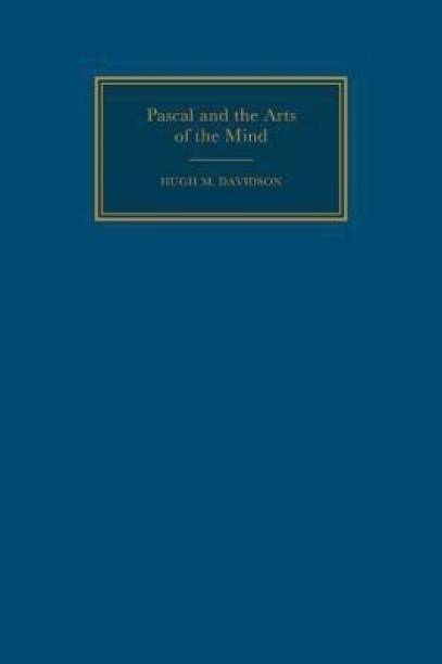 Pascal and the Arts of the Mind