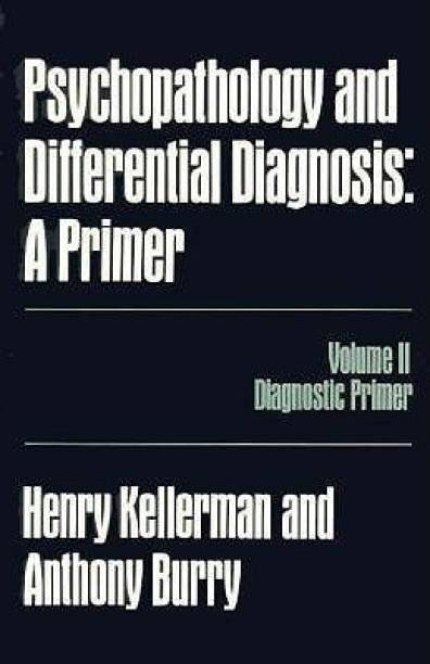 Psychopathology and Differential Diagnosis: v.2 - A Primer