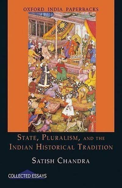 State, Pluralism, and the Indian Historical Tradition