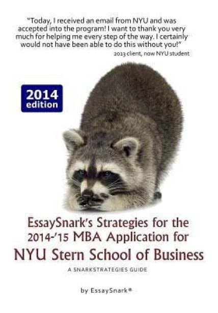 Essaysnark's Strategies for the 2014-'15 MBA Application for Nyu Stern School of Business
