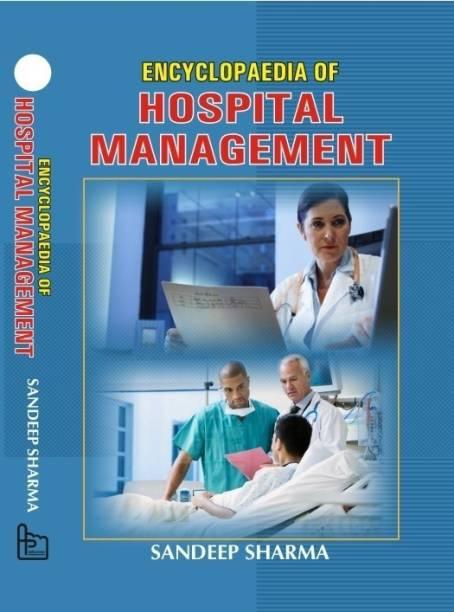 Encyclopaedia of Hospital Management