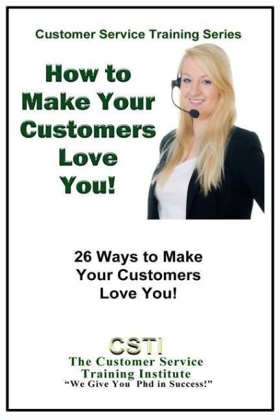 How to Make Your Customers Love You!