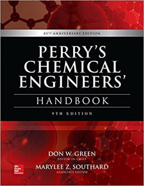 Perrys Chemical Engineer Hand Book - Perry's Chemical Engineers' Handbook - 9E