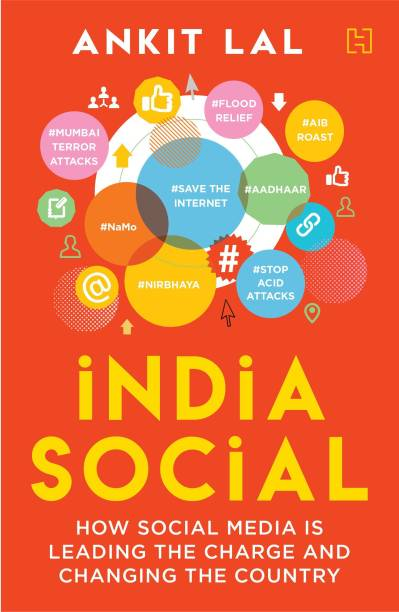 India Social - How Social Media is Leading the Charge and Changing the Country