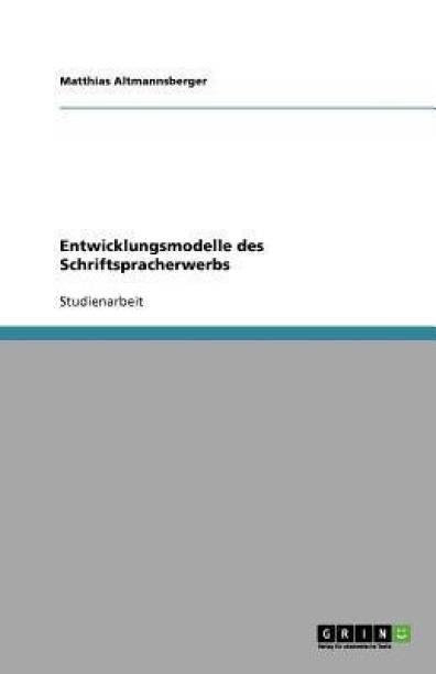 Entwicklungsmodelle des Schriftspracherwerbs