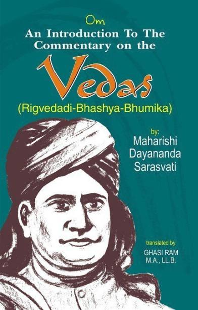 An Introduction to the Commentary on the Vedas (Rigvedadi Bhashya Bhumika)