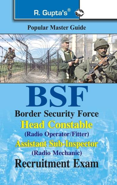 Bsf Head Cons.(Radio Opt) Guide - Head Constable (Fitter) & ASI (Radio Mechanic)
